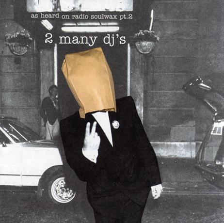 As Heard On Radio Soulwax pt  2 (Official)   2manybootlegs
